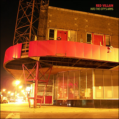 RED VILLAIN - 'Into the City's Arms'